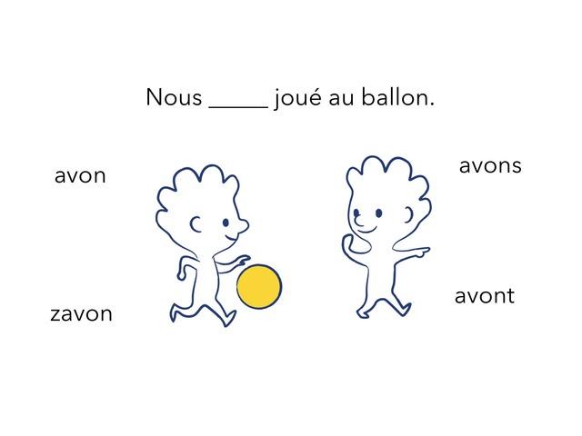 Petit Test Verbe Avoir by Pascale Rivard