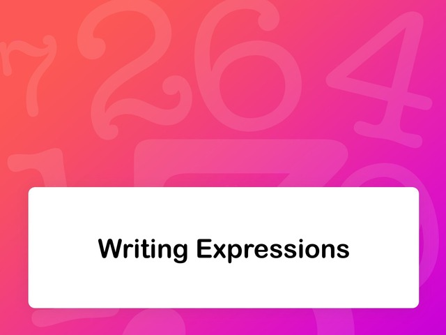 Writing Expressions by Janet Coco