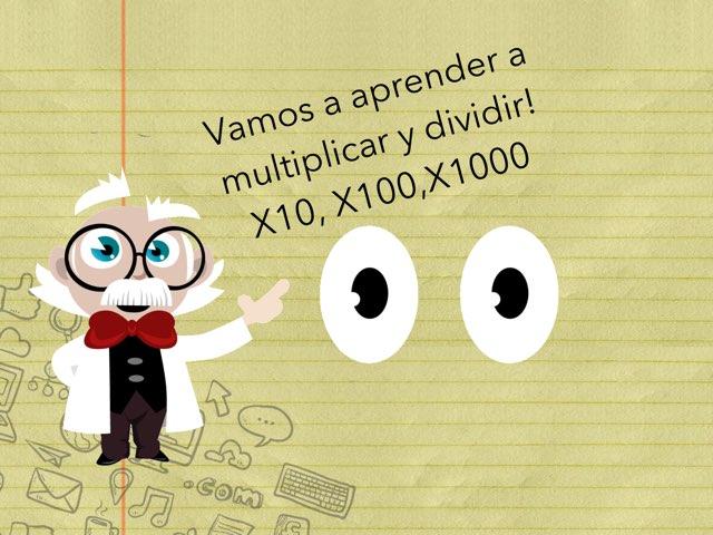 Multiplicamos Por 10,100,1000 by David Pazos Lago
