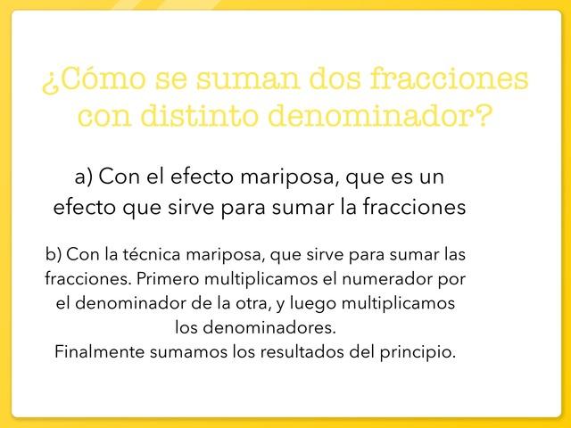 Suma Y Resta Con Distinto Denominador  by ALEX CERVERO MARTÍNEZ