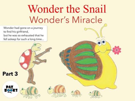 Wonder the Snail - Part 3 by Liat Bitton-Paz