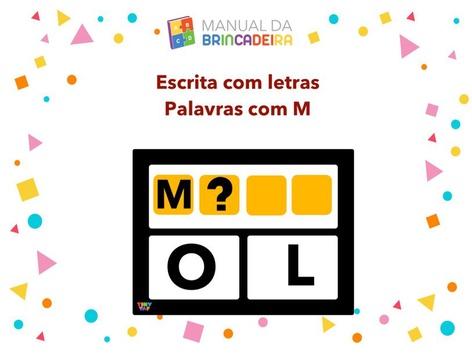 Escrita com letras - Palavras com M by Manual Da Brincadeira Miryam Pelosi