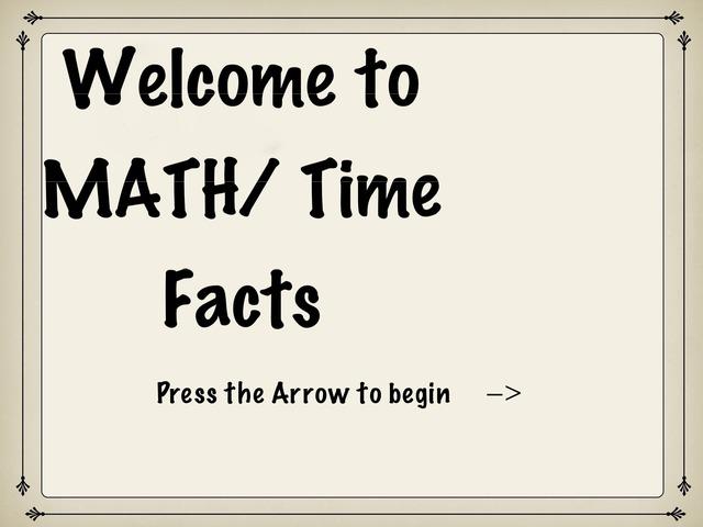 Math/ Time Facts by Aubrey Crish