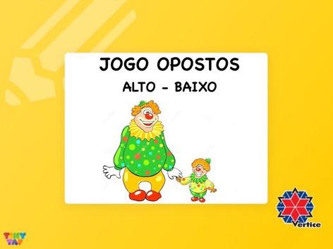 Jogo Opostos - Alto/Baixo by Thaísa Mendonça