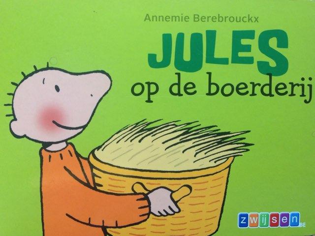 Boekje Jules Op De Boerderij by Wilma DeVente