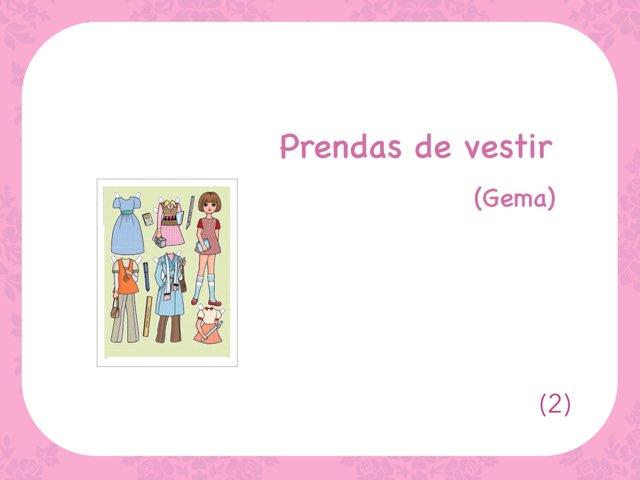Prendas  De Vestir  (Gema) 2 by Zoila Masaveu