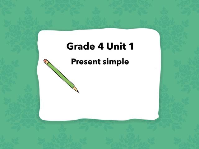 Grade4 Unit 1 by Amal kuwait
