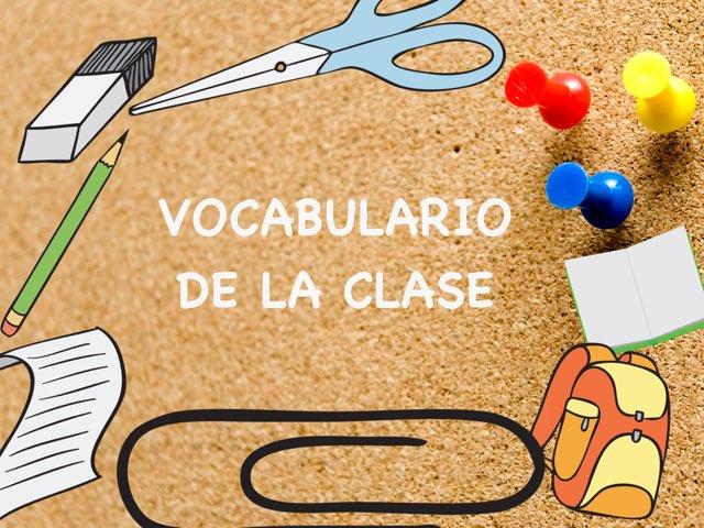 TECC Vocabulario De La Clase by Sara Burgueño Peña