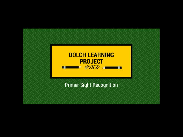 Word ID 1: Dolch Primer by TSD Library