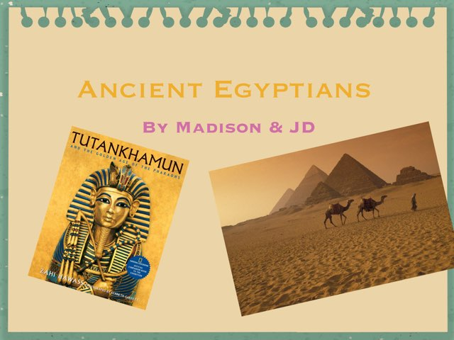 Egyptians By Maddie And Jess by Dave Ravenscroft
