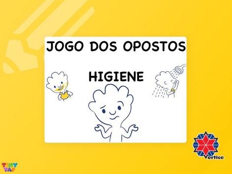 Jogo dos Opostos - Higiene by Thaísa Mendonça