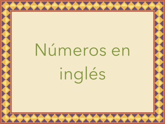 Números En Ingles  by Tania Guerra