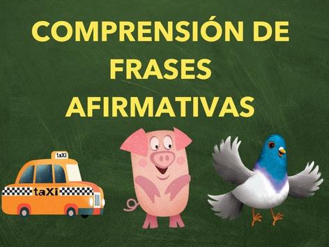 COMPRENSIÓN DE FRASES AFIRMATIVAS by Jose Sanchez Ureña
