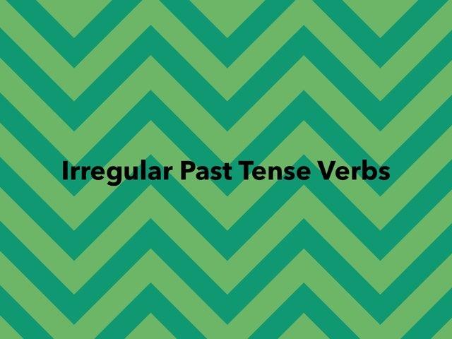 Irregular past tense flash cards  by Kristin Churchill
