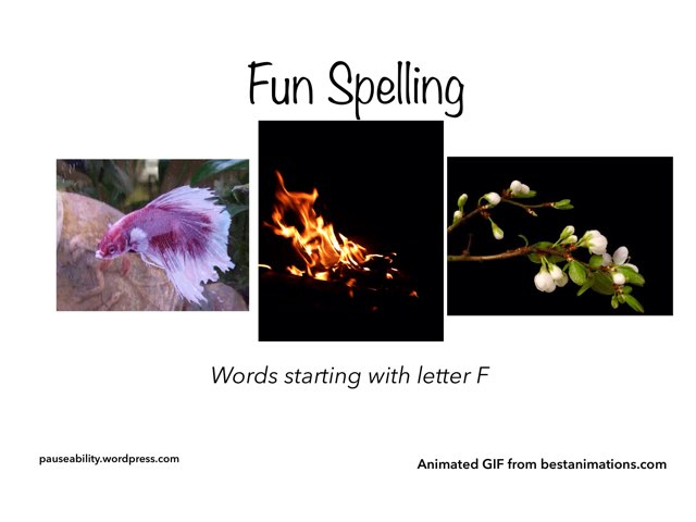Fun Spelling - Letter F by Moses Sia