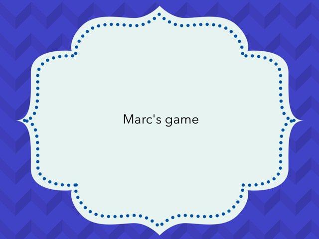 Marc's Game by Angel Enrique Villalba Alba