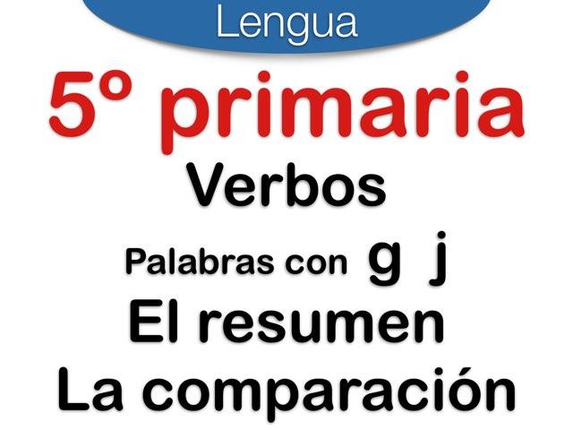 Verbos -G J -El resumen -La comparación by Elysia Edu