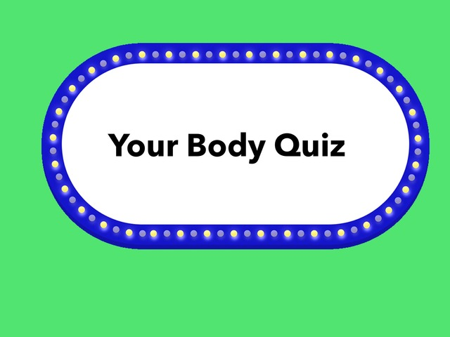 January Unique Unit Supplemental Reading:Your Body- Quiz by Tanya Folmsbee
