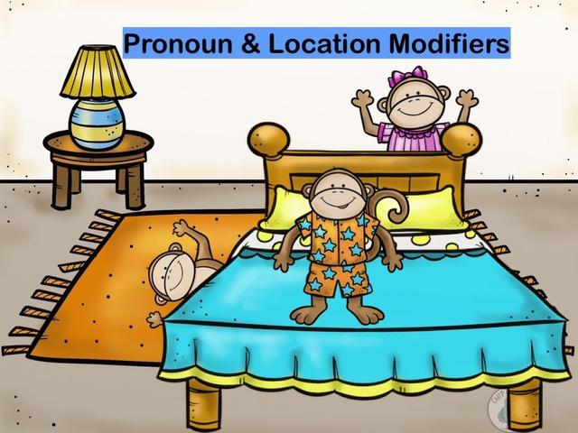 Pronoun And Location by Lora Lisa Pena-Villalobos
