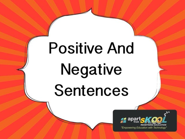 Positive And Negative Sentences  by TinyTap creator