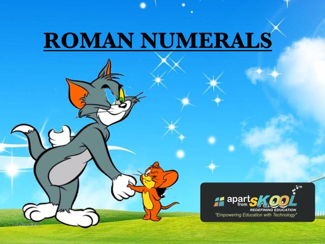 ROMAN NUMERALS  by TinyTap creator
