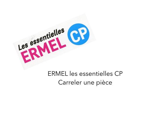 ERMEL Les Essentielles CP - Carreler Une Pièce  by Fabien EMPRIN