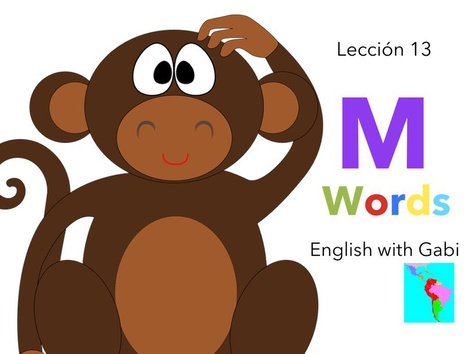 Lección 13: M Words-Palabras en Inglés  by English with Gabi אנגלית עם גבי