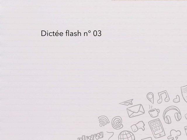Dictée flash N° 03 by Cédric Houbrechts