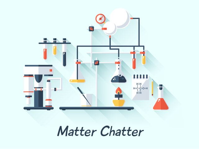 Matter Chatter by Ascension Kindergarten