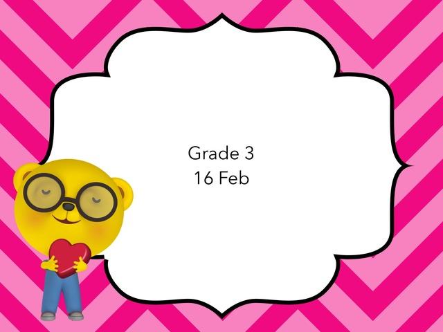 Grade 3 16 Feb by Resource Room