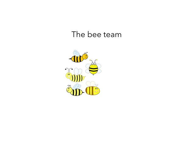 Bee Team Story For Motor Planning by MOLLY THOMPSON
