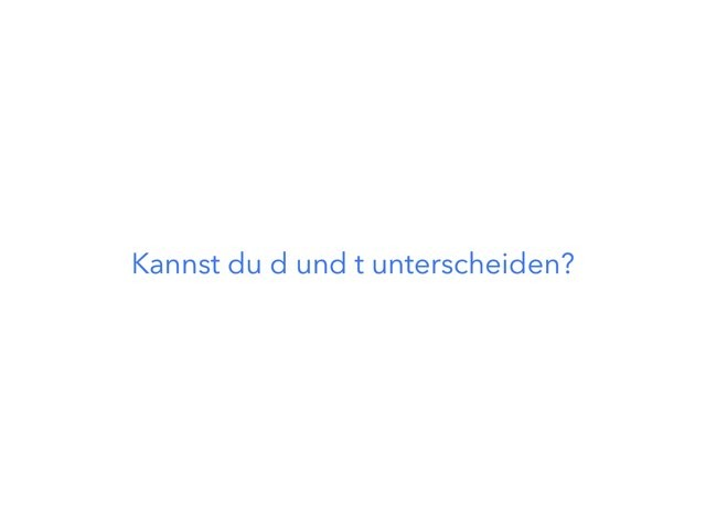 d oder t by Frosch Guldein