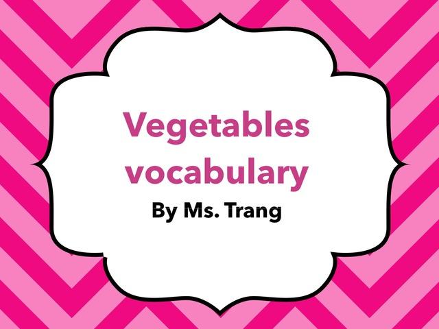 Vegetables Vocabulary  by Trang Quỳnh