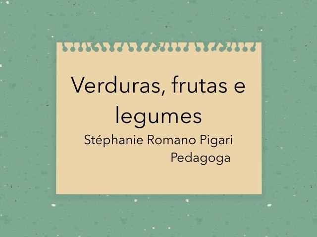 Verduras, Frutas E Legumes by Stephanie Romano Pigari