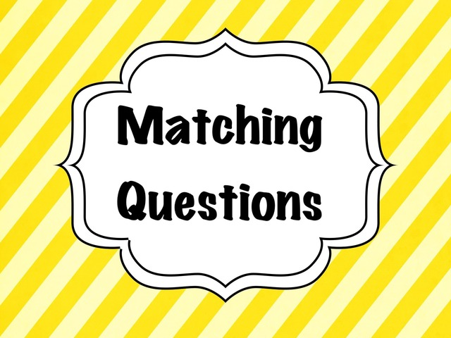 Matching Questions by Hessah Mohammed