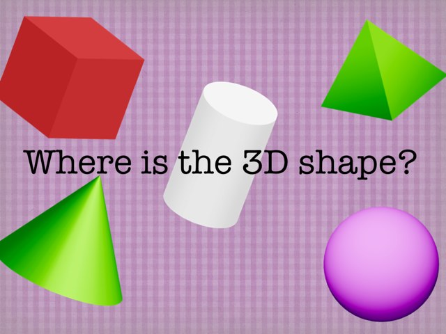 3D Shapes By Mrs. Guillory by Ashley Guillory