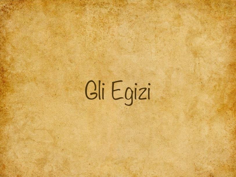 Gli Egizi by Primaria Interattiva