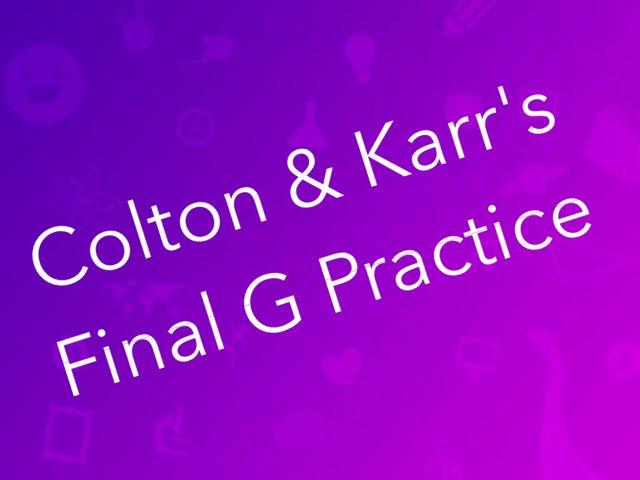 Colton & Karr's Final G Game by Karen Richtarik