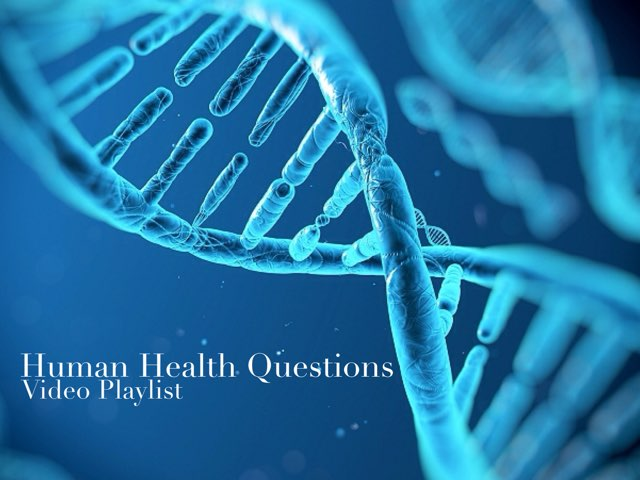 Human Health Questions - Video Playlist by Questions and Answers