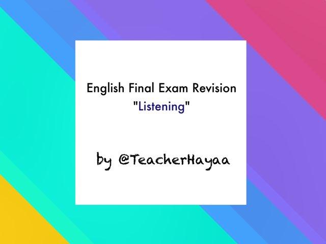 Final Exam Revision By Teacher HaYa by Haya Althawadi