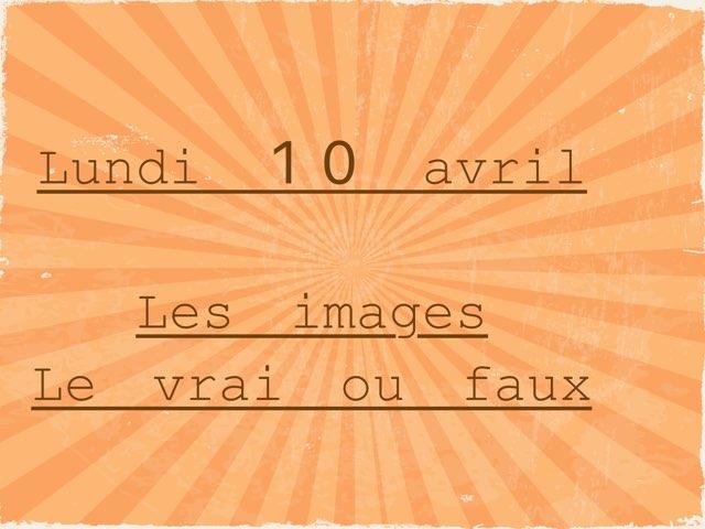 L - Lun10 - Images Et Vrai Faux  by Caroline Gozdek