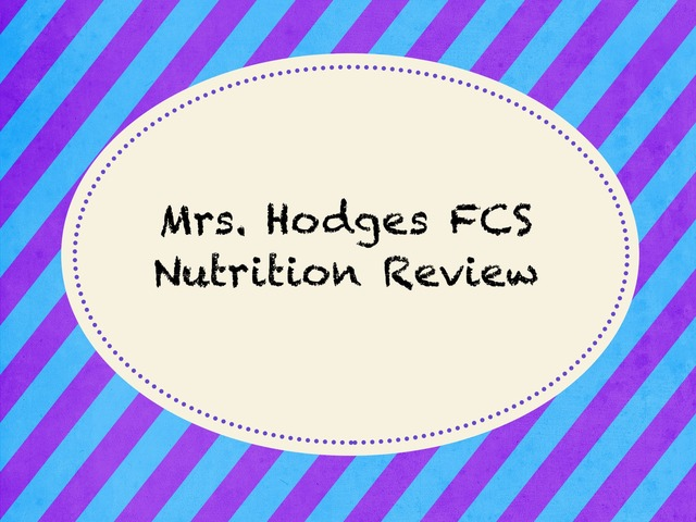 FCs nutrition review by Marisa Hodges