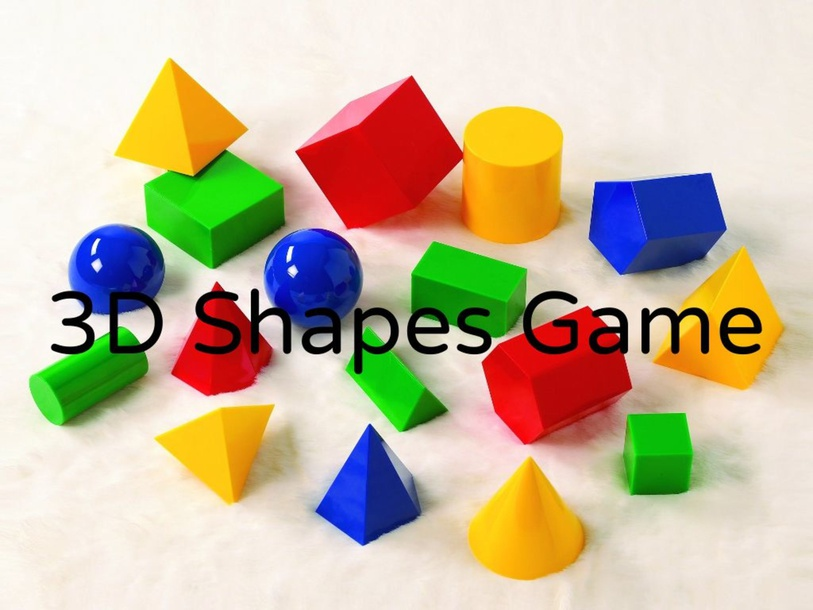 3D Shapes Game by Xin Lim