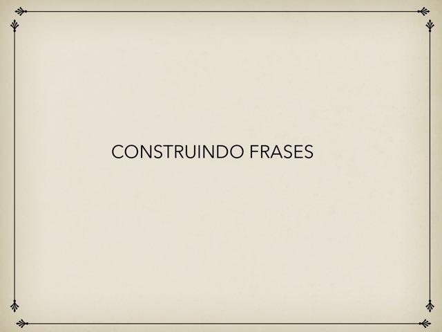 CONSTRUINDO FRASES by Márcia De Aviz