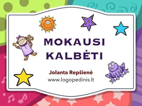 MOKAUSI KALBĖTI! by Jolanta Repšienė