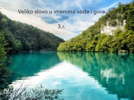 Pisanje Imena Voda I Gora, 3.r. by natasa delac
