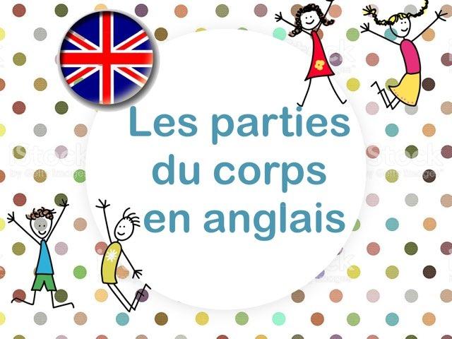 Les Parties Du Corps En Anglais by Marielle Bringer