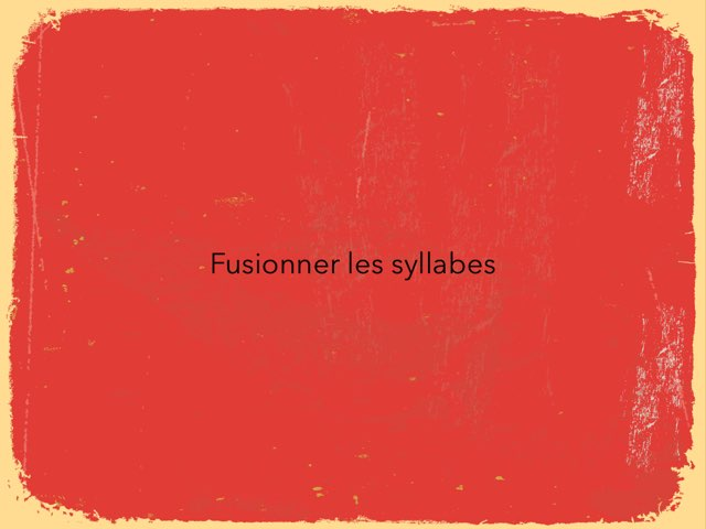 Fusionner des syllabes by Anne Rodde