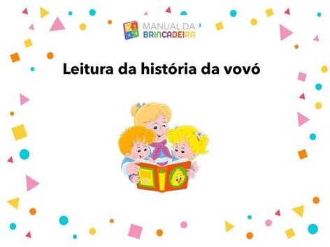 Leitura História Da Vovó - Manual Da Brincadeira  by Manual Da Brincadeira Miryam Pelosi