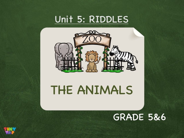 Unit 5: Animals - Riddles by Laurence Micheletti
